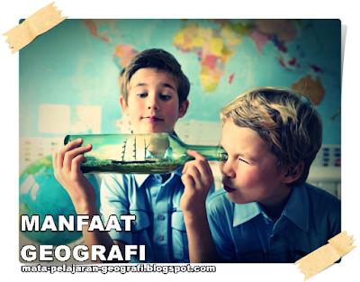 Geografi, Manfaat Geografi, Pendekatan Geografi, Prinsip Prinsip Geografi, Pengertian Geografi, Definisi Geografi, Konsep Geografi, Konsep Dasar Geografi