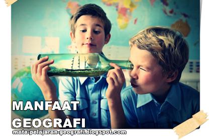 Manfaat Geografi - 10 Alasan Belajar Geografi