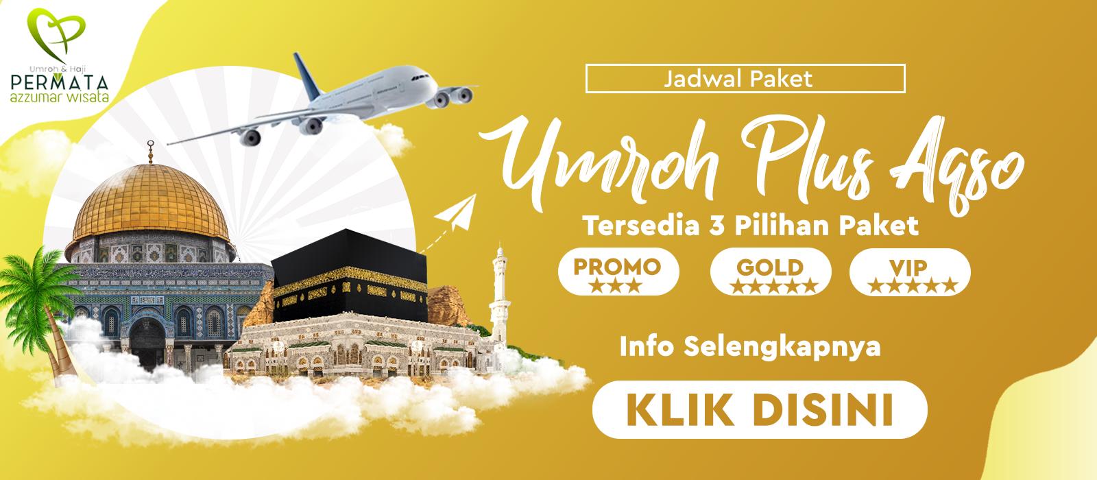 Paket Umroh Plus Aqso Murah Biaya Promo Jadwal Tahun 2019 2020