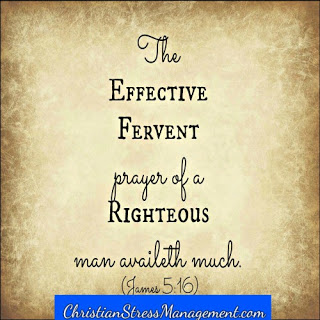 The effective prayer of a righteous person availeth much. (James 5:16)