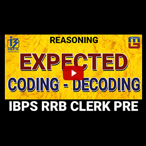 Expected Coding Decoding | Reasoning | IBPS RRB Clerk Pre 2017