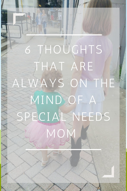 A look into the daily thoughts of the special needs mom.