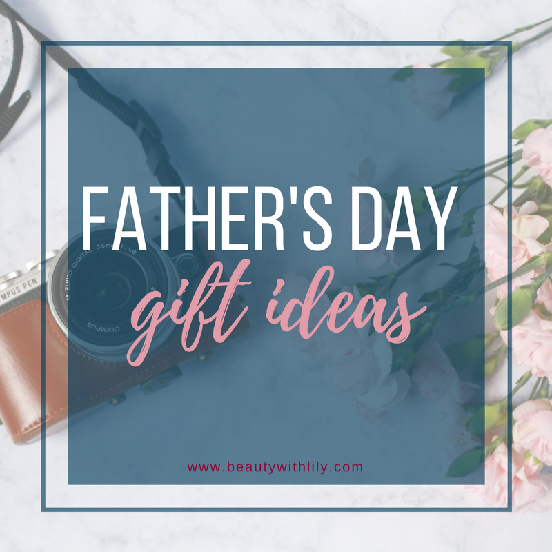 Father's Day Gift Ideas Under $50 | beautywithlily.com