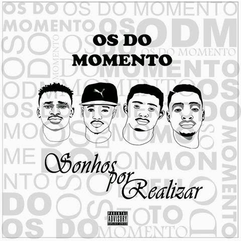 Os Do Momento - Sonhos Por Realizar (Single)