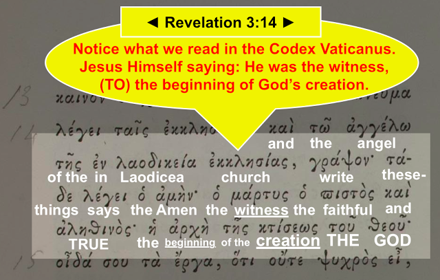 Revelation 3:14, Codex Vaticanus, translated by Simon Brown.