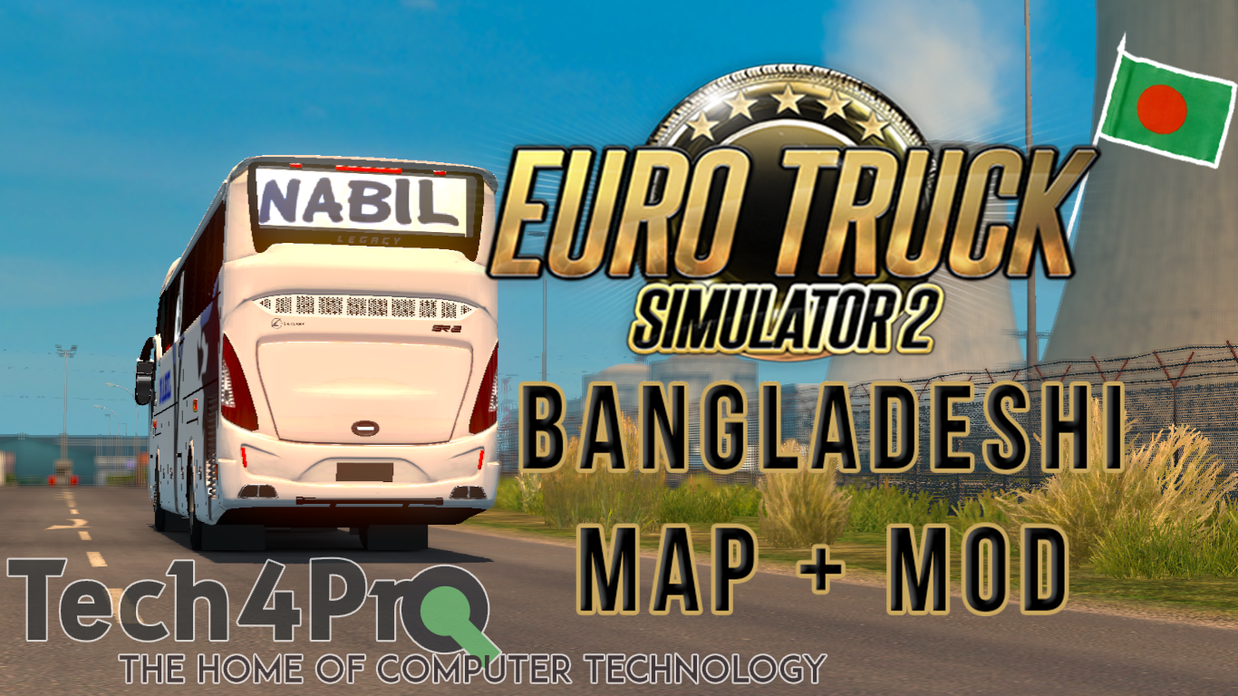 Euro Truck Simulator 2 - Bangladesh Map + Mods (Download