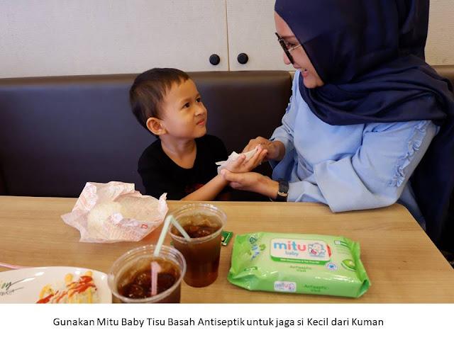 gunakan mitu baby tisu basah antiseptik untuk jaga si kecil dari kuman