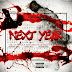 Black AkA Mr.Mack & Dirty White- Next Year | @Black_MrMack413