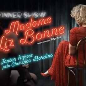 """""""Madame Liz Bonne"""", uma peça de comer e rir por mais"""