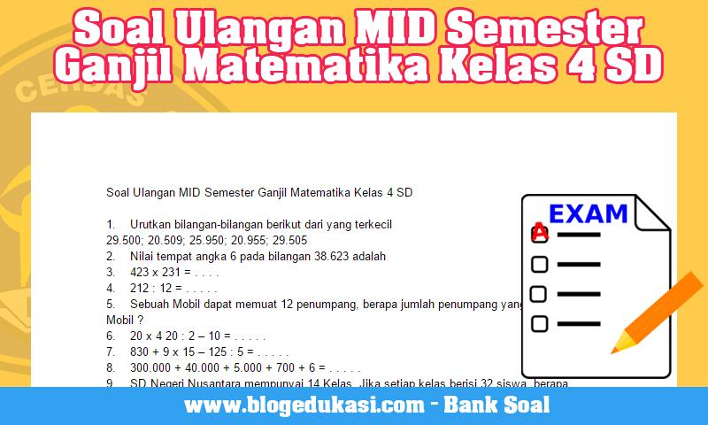 Soal Ulangan MID Semester Ganjil Matematika Kelas 4 SD