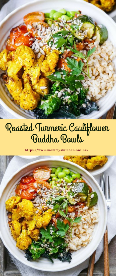 Roasted Turmeric Cauliflower Buddha Bowls #dinnerrecipe #easy