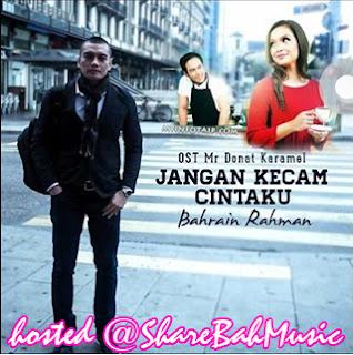 Bahrain Rahman - Jangan Kecam Cintaku MP3