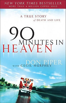90 Minutes in Heaven by Don Piper and Cecil Murphey - book cover