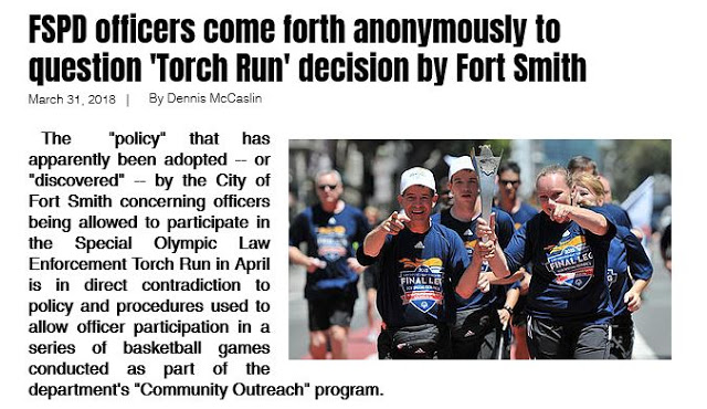 https://www.todayinfortsmith.com/single-post/2018/03/31/FSPD-officers-come-forth-anonmously-to-question-Torch-Run-decision-by-Fort-Smith