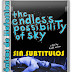 The Endless Possibility of Sky (Sin Subtitulos)