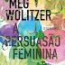 Vencedor do Passatempo: A Persuação Feminina, de Meg Wolitzer