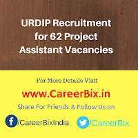 URDIP Recruitment for 62 Project Assistant Vacancies