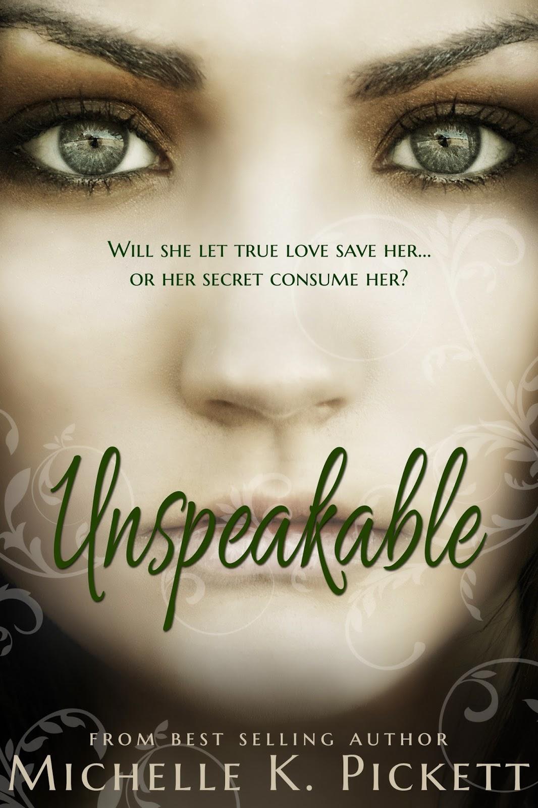 Cover Reveal YA Romance UNSPEAKABLE by Michelle K  Pickett