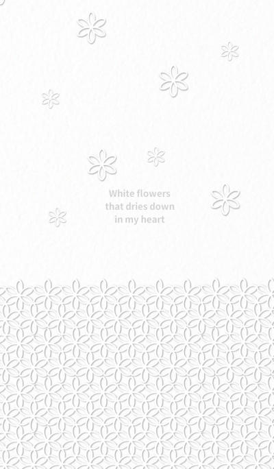 White flowers dries down in my heart
