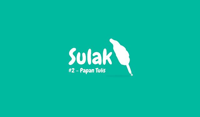 SULAK | #2 - PAPAN TULIS - CAKYUS.COM