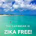 UPDATE: The Caribbean Is Now Zika Free!