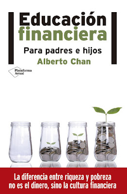 LIBRO - Educación Financiera Alberto Chan (Plataforma - 21 marzo 2016) ECONOMIA | Edición papel & digital ebook kindle Comprar en Amazon España