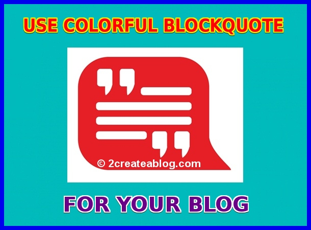 Use colorful Blockquote for your Blog