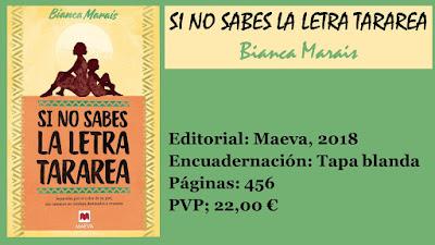 http://www.elbuhoentrelibros.com/2018/05/si-no-sabes-letra-tararea-bianca-MARAIS.html