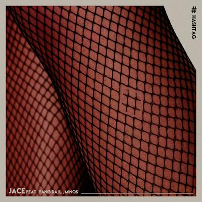 [Single] JACE – Hashtag