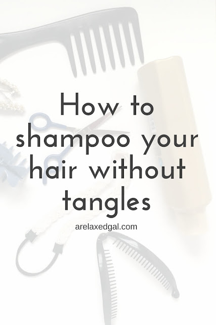 How to avoid tangles when shampooing | arelaxedgal.com