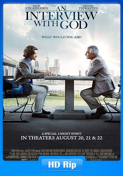 An Interview with God 2018 720p BRRip x264 | 480p 300MB | 100MB HEVC Poster