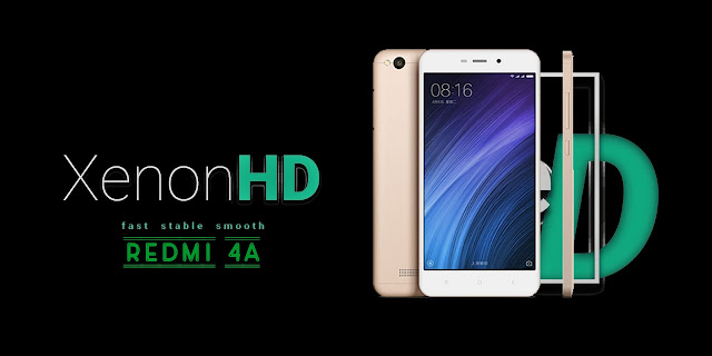 Rom XenonHD for Xiaomi Redmi 4A [Android N - 7.0]