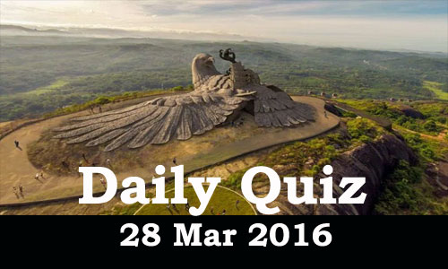 Daily Current Affairs Quiz - 28 Mar 2016