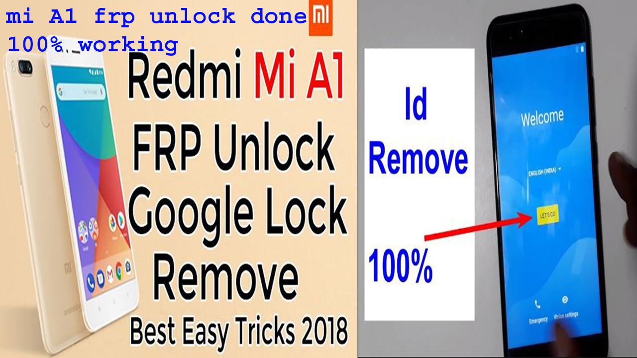 mi a1 frp unlock done 100% working - TAKIM TELECOM