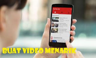 Membuat video menarik di Youtube