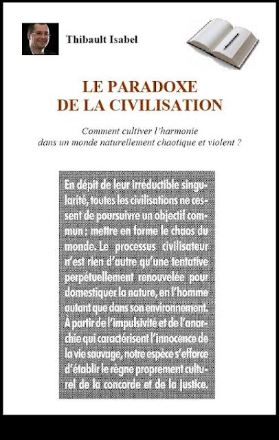 Le paradoxe de la civilisation. Thibault Isabel. Krisis Diffusion.