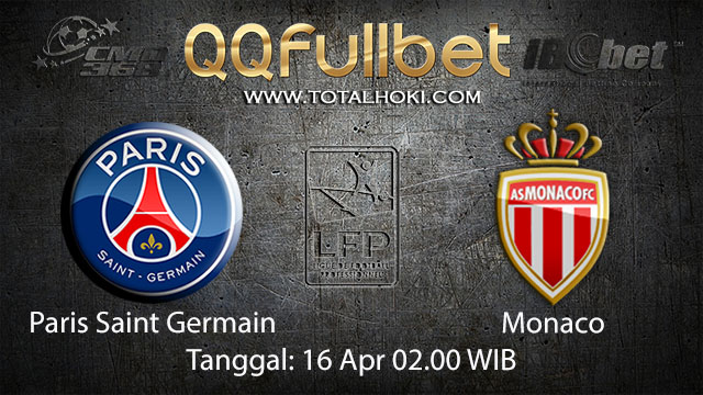 BOLA88 - PREDIKSI TARUHAN BOLA PARIS SAINT GERMAIN VS MONACO 16 APRIL 2018 ( FRENCH LIGUE 1 )