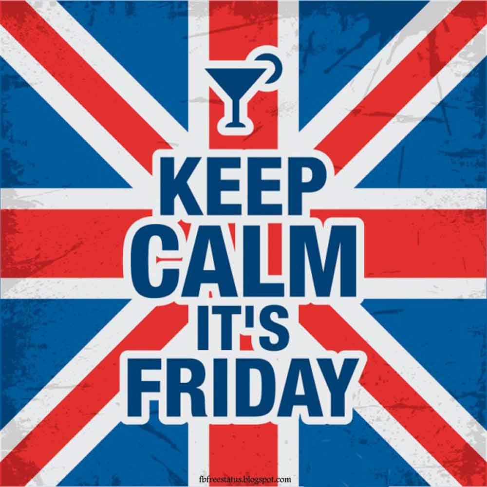 Keep Calm It's Friday.