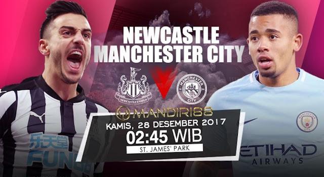 Prediksi Bola : Newcastle Vs Manchester City , Kamis 28 Desember 2017 Pukul 02.45 WIB @ RCTI