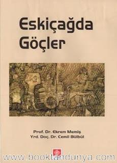 Ekrem Memiş & Cemil Bülbül - Eskiçağda Göçler