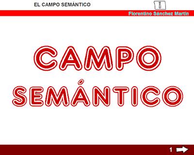 http://www.ceiploreto.es/sugerencias/cplosangeles.juntaextremadura.net/web/curso_3/lengua/campo_semantico_3/campo_semantico_3.html