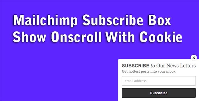 Mailchimp subscribe box show on scroll widget