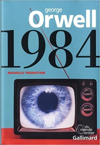 1984, George Orwell (nouvelle traduction) | Fragments de lecture...
