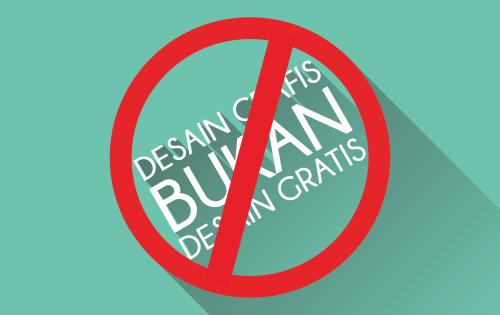 Memahami Desain Grafis bukan Desain Gratis