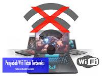 Faktor Penyebab Wifi Laptop Tidak Terdeteksi Dan Cara Memperbaikinya