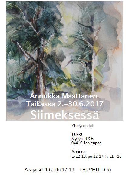 Annukka Määttänen Taikassa 2.-30.6.2017