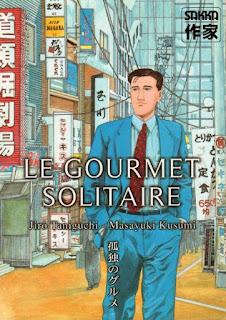 Le gourmet solitaire édité chez Casterman dan la collection Sakka