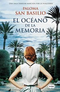 Portada novela El Océano de la Memoria de Paloma San Basilio, con una muchacha pelirroja en un parque mirando al mar.
