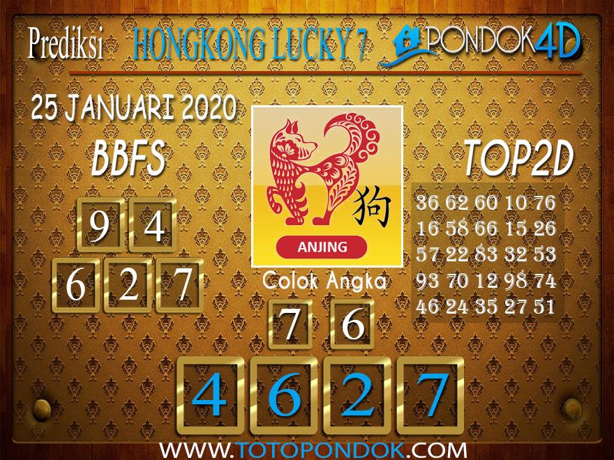 Prediksi Togel HONGKONG LUCKY7 PONDOK4D 25 JANUARI 2020