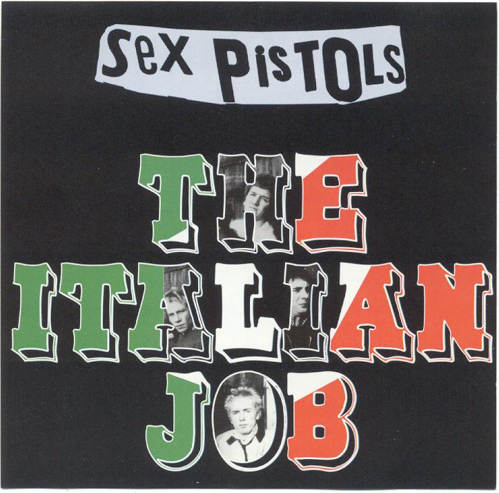 Sex Pistols The Italian Job Download 83